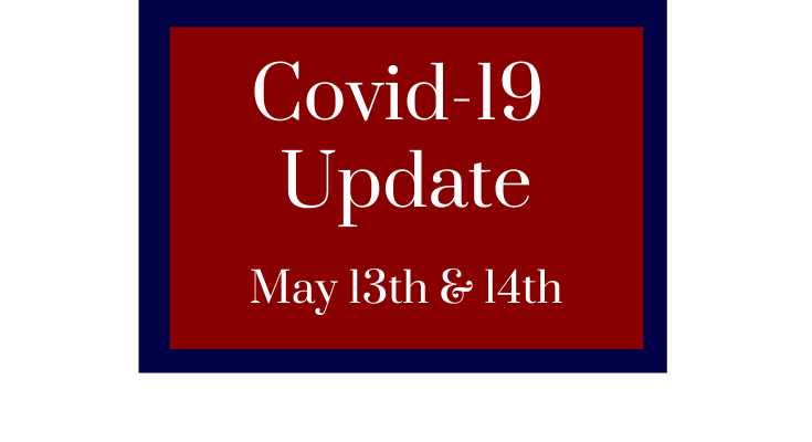 Covid-19 May 13th & 14th Update