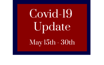 Covid-19 Update – May 15th-30th