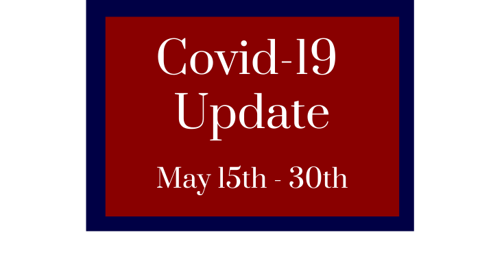 Covid Update May 15-30th